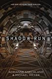 Shadow Run