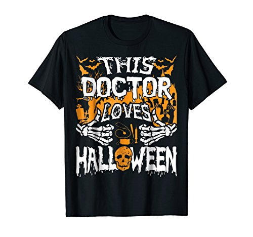 This Doctor Loves Halloween Shirt Funny Medic Doctor Gift