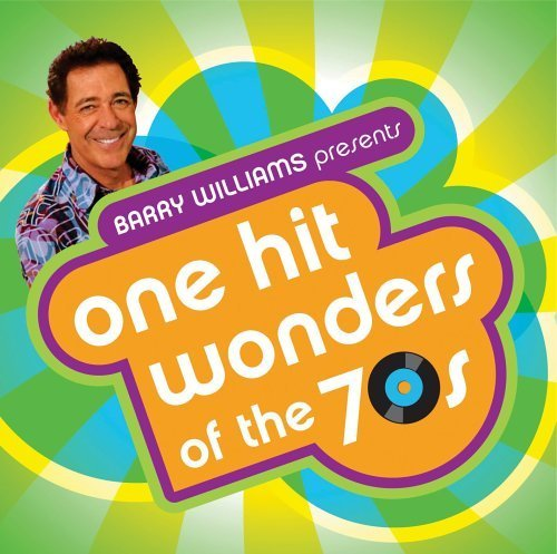 - Barry Williams Presents: One Hit Wonders of the 70s by Wild Cherry