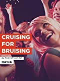 Cruising For Bruising