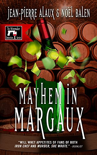 Mayhem in Margaux (The Winemaker Detective Series Book 6)