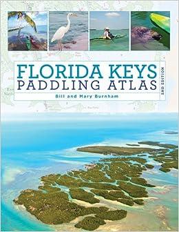 Florida Keys Paddling Atlas (Paddling Series)