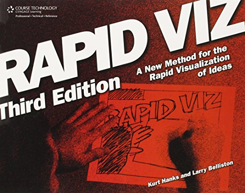 Rapid Viz  Third Edition  A New Method For The Rapid Visualitzation Of Ideas By Kurt Hanks  31 Mar 2006  Paperback