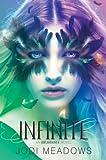 Infinite (Incarnate Book 3)