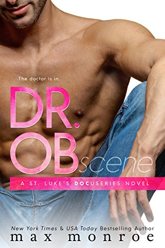Dr. OB (St. Luke's Docuseries Book 1) by [Monroe, Max]