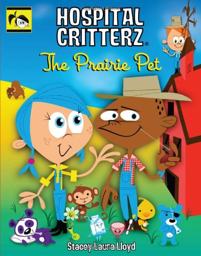 Image of The Prairie Pet (Hospital Critterz)