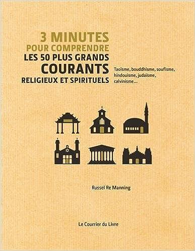Livre gratuits en ligne 3 minutes pour comprendre les 50 plus grandes théories religieuses et spirituelles pdf