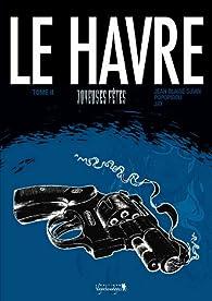 Le Havre, tome 2 : Joyeuses fêtes par Jean-Blaise Djian