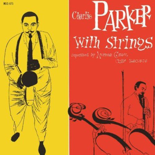 Charlie Parker With Strings [LP]
