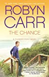 Front cover for the book The Chance (Thunder Point) by Robyn Carr