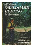 img - for All about small-game hunting in America book / textbook / text book