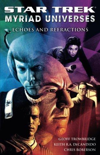 Star Trek: Myriad Universes #2: Echoes and Refractions (Bk. 2) pdf