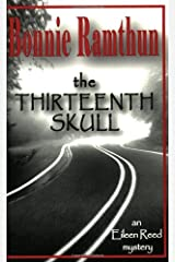The Thirteenth Skull by Bonnie Ramthun (2003-10-02) Paperback