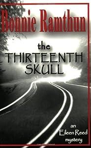 The Thirteenth Skull by Bonnie Ramthun (2003-10-02)