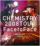 "CHEMISTRY 2008 TOUR ""Face to Face"" BUDOKAN FINAL [Blu-ray]"