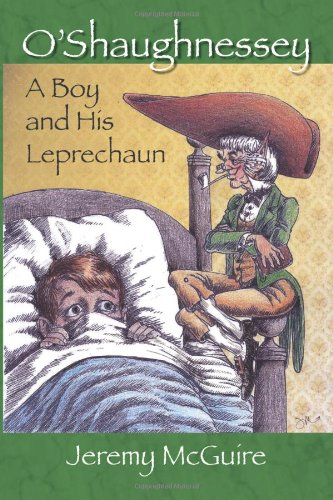 O'Shaughnessey: A Boy and His Leprechaun PDF