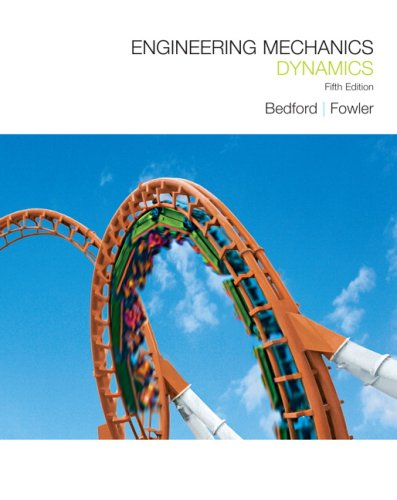 Engineering Mechanics: Dynamics (5th Edition)