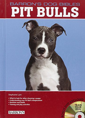 Pit Bulls (Barron's Dog Bibles) (The World Of The American Pit Bull Terrier)