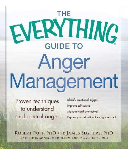 Download The Everything Guide to Anger Management: Proven Techniques to Understand and Control Anger pdf epub