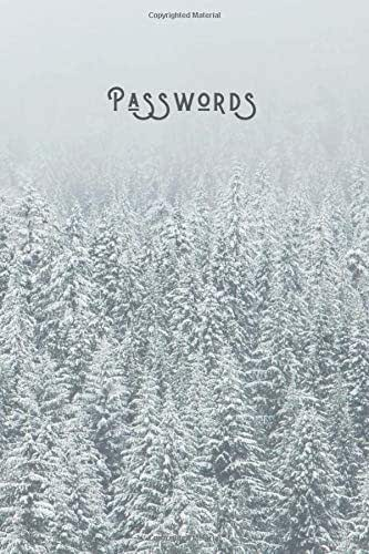 Passwords: Simple Password & Account Notebook | 300 Login Detail Entries for Elderly & Those Who Can't Remember | Internet Pass Logbook | Winter Trees - Nature Series