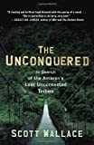 The Unconquered, Scott Wallace, 0307462978