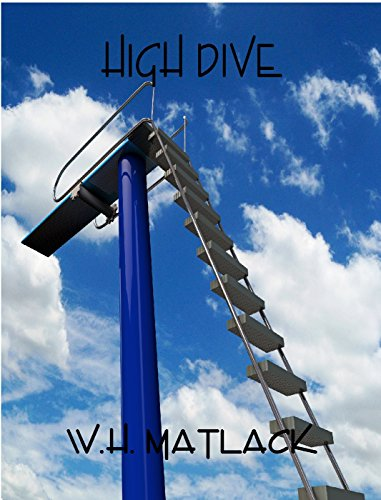 High Dive by [Matlack, W.H.]