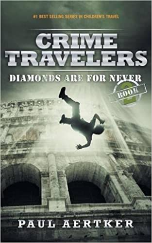 !!NEW!! Diamonds Are For Never: Crime Travelers Spy School Mystery Series Book 2. compare copiar Smoove pagina CURRENT Noted