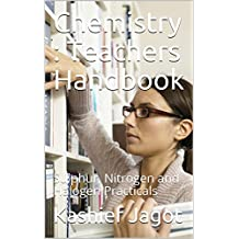 Chemistry : Teachers Handbook: Sulphur, Nitrogen and Halogen Practicals