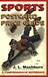 img - for Sports Postcard Price Guide: A Comprehensive Reference book / textbook / text book