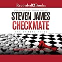 Checkmate Audiobook by Steven James Narrated by Richard Ferrone