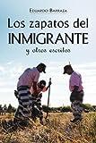 Los zapatos del Inmigrante y otros Escritos, Eduardo Barraza, 1936885069