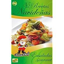 35 RECETAS NAVIDEÑAS - Ensaladas Gourmet (Colección Santa Chef nº 9)