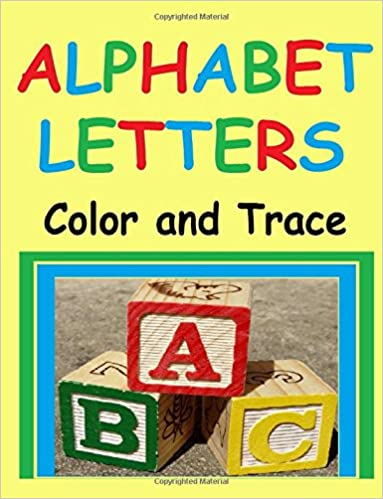 alphabet letters color and trace letters of the abc alphabet small and large alphabet letters tracing for hours of fun