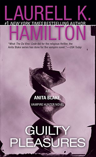 Guilty Pleasures: An Anita Blake, Vampire Hunter Novel cover
