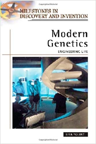 Modern Genetics: Engineering Life (Milestones in Discovery and Invention)