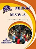 MSW6 Social Work Research IGNOU Help book guide by Expert Panel of Neeraj Publications (English Medium)