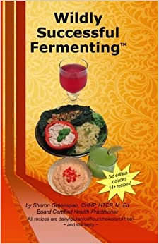 Wildly Successful Fermenting by Sharon Greenspan (2014-03-02)
