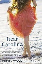 Dear Carolina by Kristy Woodson Harvey (2015-05-05)