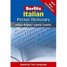 Italian Pocket Dictionary: Italian-English/Inglese-Italiano (Berlitz Pocket Dictionary) (English and Italian Edition) by Berlitz (2007) Paperback