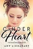 Cinder Heart: A Cinderella Retelling (The Fairytale Prophecies Book 1)