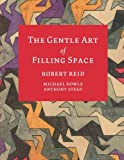 img - for The Gentle Art of Filling Space book / textbook / text book