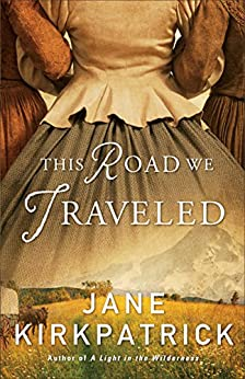 This Road Traveled Jane Kirkpatrick ebook product image