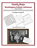 Front cover for the book Family Maps of Washington County, Arkansas by Gregory A. Boyd