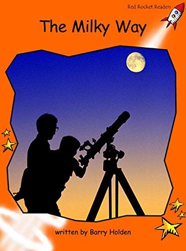 Read Online The Milky Way: Big Book Edition (Red Rocket Readers) PDF
