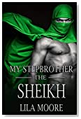 My Stepbrother The Sheikh (A Baby For The Billionaire Book 1)