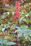 Natural Products Chemistry, George Nicola and Raymond Cooper, 1466567619