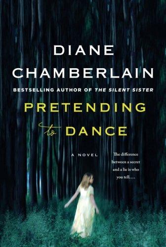 - Pretending to Dance: A Novel