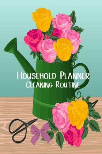 Household Planner- Cleaning Routine: Daily Cleaning Schedule: Weekly Home Chores/ Vehicle Maintenance/Warranty &Service Log, Daily Routine Planner / ... Tracker, Contacts | Size 6x9,Paperback