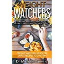 Weight Watchers: 101 Weight Watchers Snack Recipes, Desserts, Snacks And On the Go Points: Weight Watchers Guide To Snack Recipes To Live Thin