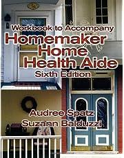 Workbook for Balduzzi/Spatz's Homemaker Home Health Aide, 6th